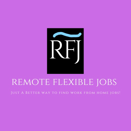 Remote Flexible Jobs - Join Now! Find your work-at-home dream job today!